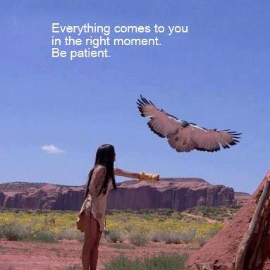 Be patient....your moment is coming.